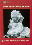 What Babies Used To Wear Key Stage 1 Pelican Big Bo... By Body Wendy Paperback
