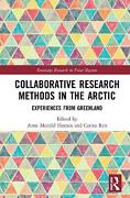 Collaborative Research Methods In The Arctic Hardcover Book Free Shipping