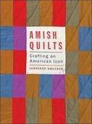 Amish Quilts Crafting An American Icon Young , Smucker Paperback..