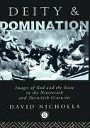 Deity And Domination Images Of God And The State In The 19th A .9780415011723