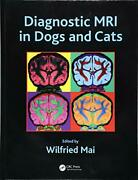 Diagnostic Mri In Dogs And Cats By Mai New 9781498737708 Fast Free Shipping..