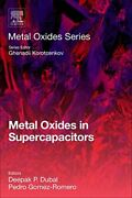 Metal Oxides In Supercapacitors By Physics, Chemistry, Dielectrics New.=