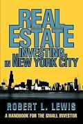 Real Estate Investing In New York City A Handbook For The Small Investor By...
