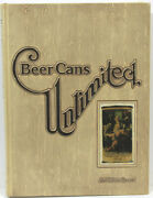 Beer Cans Unlimited A Value Guide To Beer Can Collecting 1976 Signed Ltd Ed