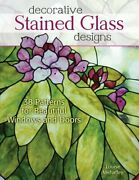 Decorative Stained Glass Designs 38 Patterns F, Mehaffey Paperback.+