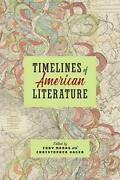 Timelines Of American Literature, Marrs, Hager 9781421427133 Free Shipping+=