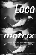 Locomotrix Selected Poetry And Prose Of Amelia, Rosselli, Scappettone+=