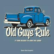 New Old Guys Rule It Took Decades To Look This Good T-shirt Choose Size
