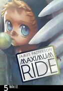 Maximum Ride Manga Volume 5 By Patterson, James Book The Fast Free Shipping
