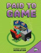 Video Game Revolution Paid To Game, Maulea3n 9781474788090 Free Sh=