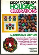 Decorations For Holidays And Celebrations By B. B. Stephan + Use Christmas Card