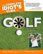 The Complete Idiotand039s Guide To Golf 2nd Edition Complete Id... By Rudy Matthew