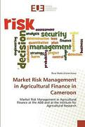 Market Risk Management In Agricultural Finance In Cameroon By Rose Marie Liliane