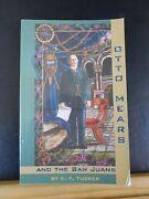 Otto Mears And The San Juans By Ef Tucker Soft Cover