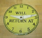 Open Come In / Will Return At Sign Vtg Store Display Business Time Clock A2ps