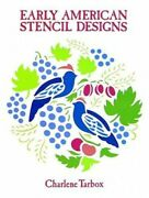 Early American Stencil Designs Dover Pictorial... By Tarbox, Charlene Paperback