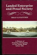 Landed Enterprise And Penal Society By Brian H. Fletcher A History Of Farming