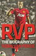Rvp The Biography Of Robin Van Persie, Williams 9781782194453 Free Shipping.
