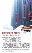 Disturbed Earth An Artie Cohen Novel By Nadelson, Reggie Paperback Book The