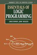 Essentials Of Logic Programming Oxford Sci... By Hogger Christopher Paperback
