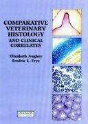 Comparative Veterinary Histology With Clinical C... By L. Frye, Fredric Hardback