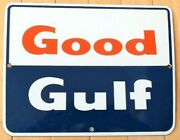 Vintage Original Gulf Oil Co Good Gulf Porcelain Pump Plate Sign - New Old Stock