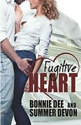 Fugitive Heart By Dee, Bonnie Book The Fast Free Shipping