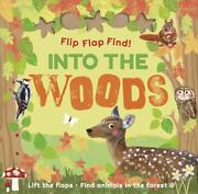 Flip Flap Find Into The Woods By Dk English Board Books Book Free Shipping