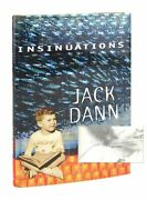 Jack Dann / Insinuations An Autobiography Signed 1st Edition 2010