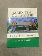 Marx Tin Dollhouse 1950's -1960's Picture Book Signed By Author, Gary Toenges