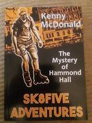 Sk8five Adventures And The Mystery Of Hammond Hall. Book Inline/roller Skate
