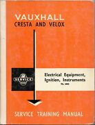 Am560 1961 Vauxhall Cresta And Velox Elect Equip Ign Inst Service Training Manual