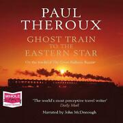 Ghost Train To The Eastern Star By Paul Theroux Compact Disc Book Free Shipping
