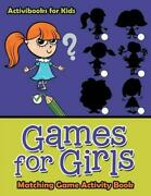 Games For Girls Matching Game Activity Book By Activibooks For Kids English P