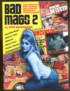 Bad Mags Volume 2 By Tom Brinkman-strangest Periodicals Ever Published-2009
