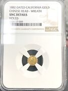 1882 Rare California Gold Chinese Head Wreath Ngc Unc Details Holed [009]