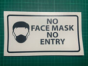 No Face Mask No Entry - Warning Signs Window Pub Takeaway Shop Decal Sticker