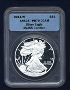 2011-w Silver Eagle Bullion Coin - Superb Proof - Anacs Certified Pr70-dcam