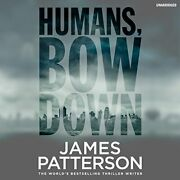 Humans Bow Down By Patterson James Book The Fast Free Shipping