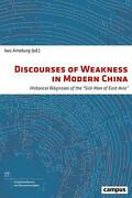 Discourses Of Weakness In Modern China Discourses Of Weakness In Late 19th And