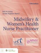 Midwifery And Womenand039s Health Nurse Practitioner Certification Review Guide By Beth