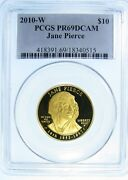 2010-w Jane Pierce First Spouse 1/2 Oz 9999 Proof Pcgs Gold 10 Coin