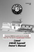 Lionel Sawmill 464r Sawmill Owners Instruction Manual