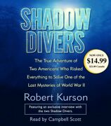 Shadow Divers The True Adventure Of Two Americans Who Risk... By Kurson, Robert