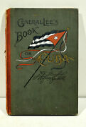 Rare Salesmanand039s Dummy Book Cubaand039s Struggle Against Spain By Fitzhugh Lee 1898