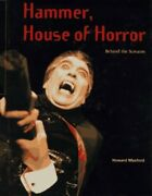 Hammer House Of Horror Behind The Screams By Maxford Howard Book The Fast