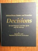 Selected Texas Statutes And Boundary Decisions For Land Surveyors By Gold Signed