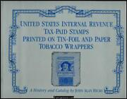 Hicks, U.s. Tax-paid Stamps Printed On Tin-foil And Paper Tobacco Wrappers