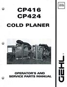 Gehl Cp416 Cp424 Cold Planer For Skid Loaders Operator's Parts Manual