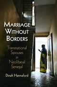 Marriage Without Borders Contemporary Ethnography Hannaford 9780812249347-.